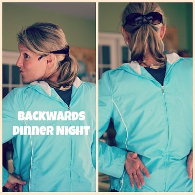 Super Awesome Family Dinner Night Ideas...Backwards Dinner night