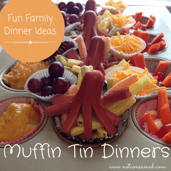Fun Family Dinner Ideas: Serve in a Muffin Tin. Plus so many more.