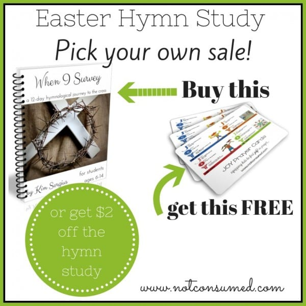 Easter Hymn Study PICK your own SALE! That's right. Get $2 OFF the Hymn Study OR get a copy of my JOY prayer cards FREE!