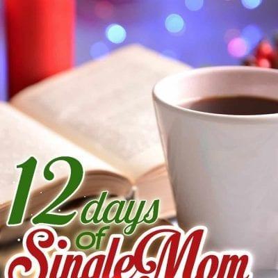 12 Days of Single Mom Christmas