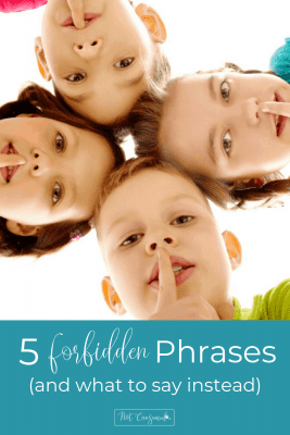 5 forbidden phrases and what to say instead