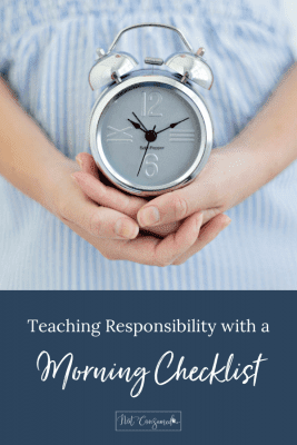 Teaching Responsibility with a Morning Checklist