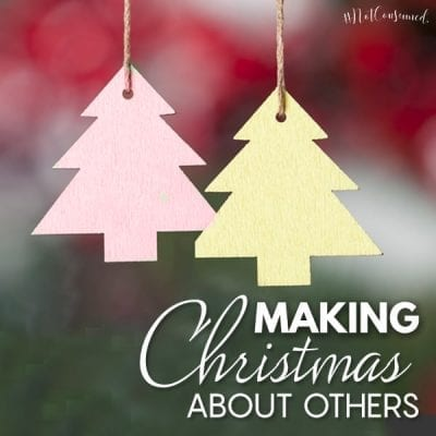 Making Christmas About Others