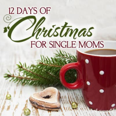 12 Days of Christmas for Single Moms