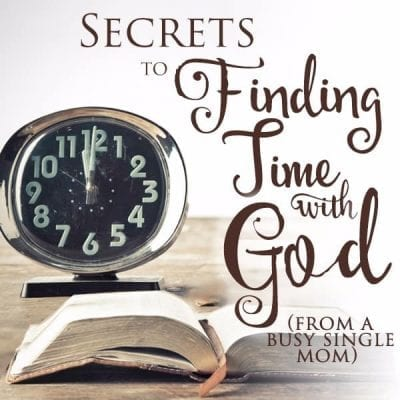 Secrets to finding time with God