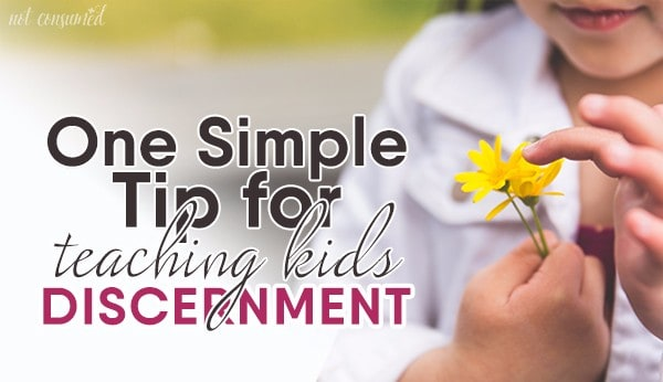 one-simple-trick-for-teaching-kids-discernment-main