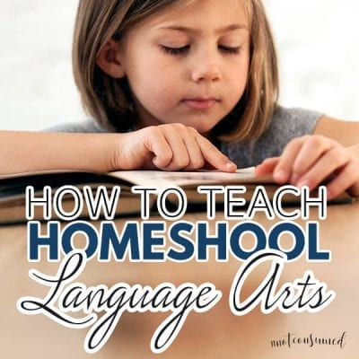 How to Teach Homeschool Language Arts