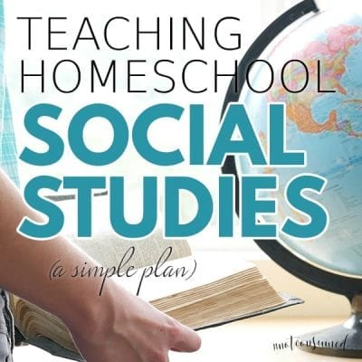 Teaching Homeschool Social Studies (a simple plan)