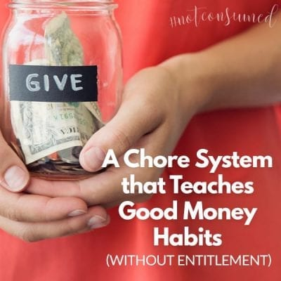 A Chore System that Teaches Good Money Habits (without entitlement)