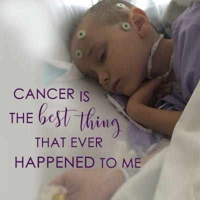 Cancer is the Best Thing That Ever Happened To Me