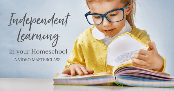independent learning in your homeschool