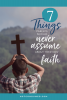 7 things parents should never assume about their kids' faith